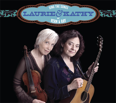 "Album ""Laurie and Kathy Sing the Songs of Vern and Ray"""